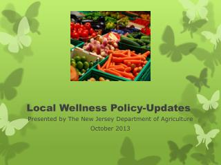 Local Wellness Policy-Updates