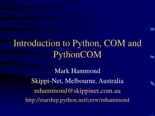 Introduction to Python, COM and PythonCOM