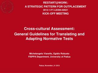 Cross-cultural Assessment: General Guidelines for Translating and Adapting Normative Tests