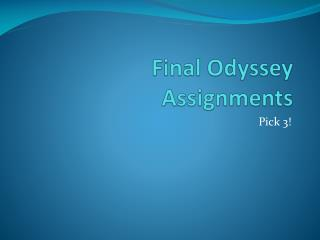 Final Odyssey Assignments