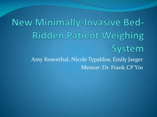 New Minimally-Invasive Bed-Ridden Patient Weighing System