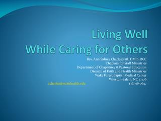Living Well  While Caring for Others