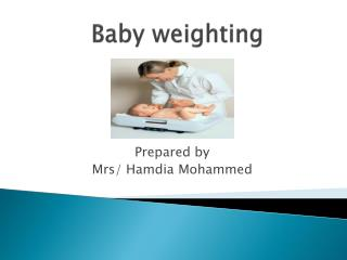 Baby weighting