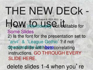 THE NEW DECk - How to use it