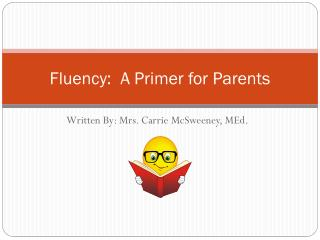 Fluency:  A Primer for Parents
