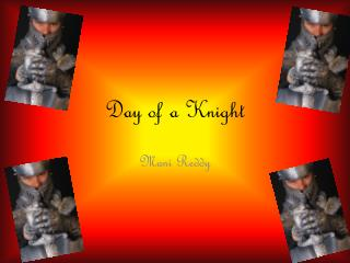 Day of a Knight