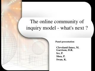 The online community of inquiry model - what's next ?
