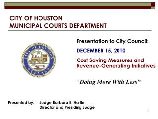 CITY OF HOUSTON MUNICIPAL COURTS DEPARTMENT