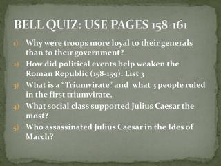 BELL QUIZ: USE PAGES 158-161