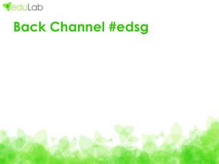 Back Channel #edsg