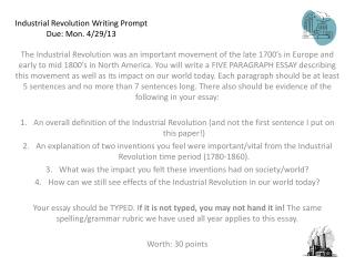 Industrial Revolution Writing Prompt Due:  Mon . 4/29/13