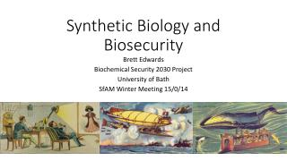 Synthetic Biology and Biosecurity