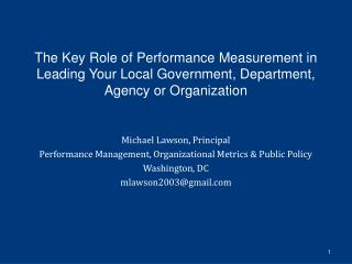 Michael Lawson, Principal Performance Management, Organizational Metrics & Public Policy