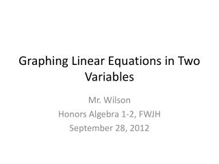 Graphing Linear Equations in Two Variables