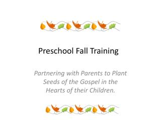Preschool Fall Training