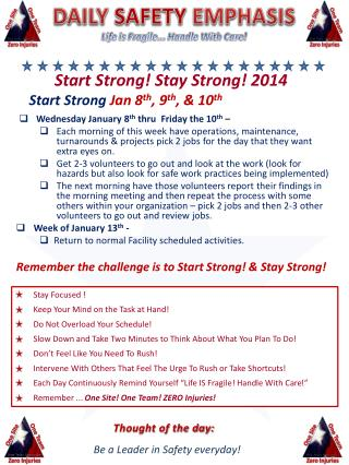 Start Strong! Stay Strong!  2014 Start Strong Jan  8 th ,  9 th ,  &  10 th