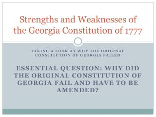 Strengths and Weaknesses of the Georgia Constitution of 1777