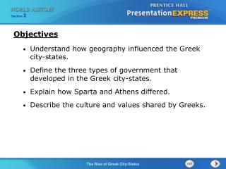 Understand how geography influenced the Greek city-states.