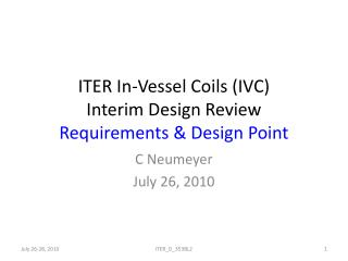 ITER In-Vessel Coils (IVC) Interim Design Review Requirements & Design Point
