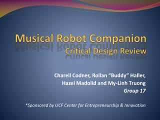 Musical Robot Companion Critical Design Review