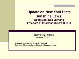 Update on New York State  Sunshine Laws: Open Meetings Law and  Freedom of Information Law FOIL