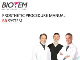 PROSTHETIC PROCEDURE MANUAL BR  SYSTEM