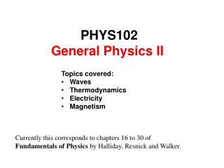 PHYS102  General  Physics II