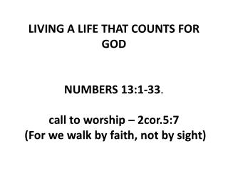 LIVING A LIFE THAT COUNTS FOR GOD