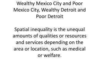Wealthy Mexico city…