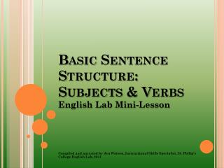 Basic Sentence Structure: Subjects & Verbs