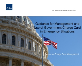 Guidance for Management and Use of Government Charge Card in Emergency Situations