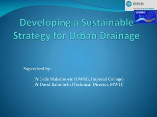 Developing a Sustainable Strategy for Urban Drainage