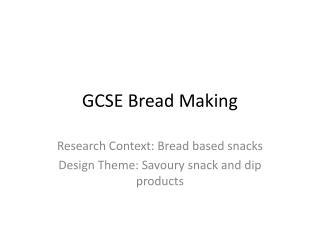 GCSE Bread Making