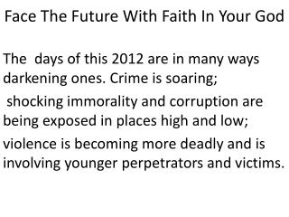 Face The Future With Faith In Your God