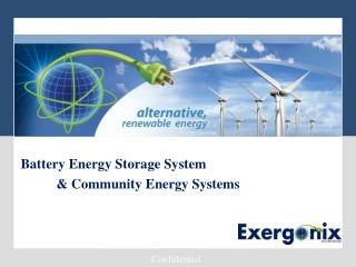 Battery  Energy Storage System 	& Community Energy Systems