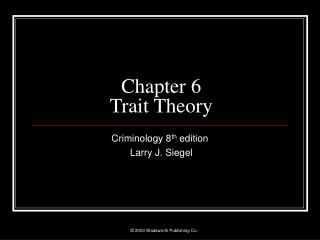 Chapter 6 Trait Theory
