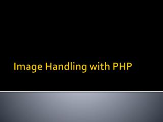 Image Handling with PHP