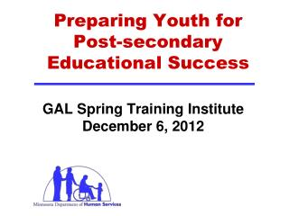 Preparing  Youth for  Post-secondary Educational Success
