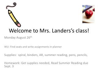 Welcome to Mrs. Landers's class!