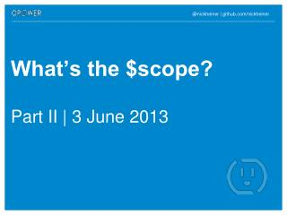 What's the  $scope?