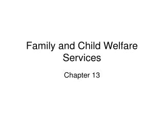 Family and Child Welfare Services