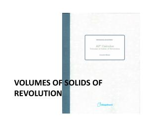 Volumes of Solids of Revolution