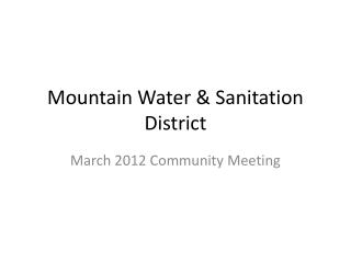 Mountain Water & Sanitation District