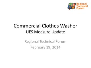 Commercial Clothes Washer UES Measure Update