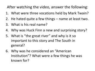 After watching the video, answer the following: