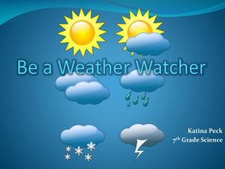 Be a Weather Watcher