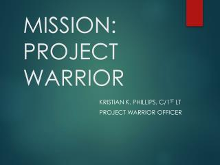 MISSION: PROJECT WARRIOR