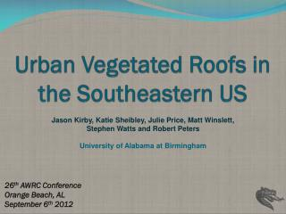 Urban Vegetated Roofs in the Southeastern US