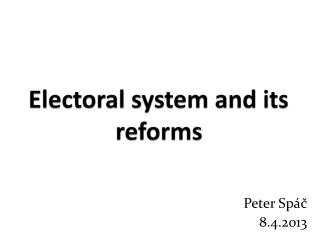 Electoral system and its reforms