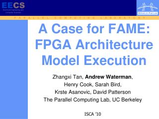 A Case for FAME: FPGA Architecture Model Execution